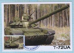 UKRAINE / Maidan Post / Maxi Card / Military Equipment . Antiterrorist Operation. Panzer. Tank T-72UA . 2016 - Ukraine