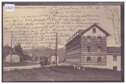 ST MARTIN ET LA FABRIQUE DE CHEZARD - TRAMWAY - TB - NE Neuchâtel