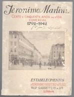 Lisboa - Jerónimo Martins - Cento E Cinquenta Anos De Vida Comercial 1792-1942 - Publicidade (capa Danificada) - Livres, BD, Revues