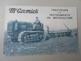 AGRICULTURE TRACTEURS Mc CORNICK TRACTEURS ET INSTRUMENTS DE MOTOCULTURE - Tracteurs