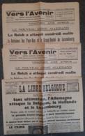 Lot De 3 Journaux 'Vers L'Avenir' Et 'La Libre Belgique' Daté 10 Mai Et 11 Mai 1940 Sur L'invasion De La Belgique, Des P - 1939-45