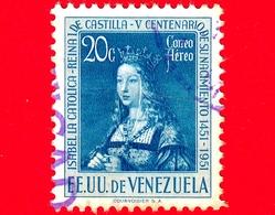VENEZUELA - Usato - 1951 - 500 Anni Della Nascita Della Regina Isabella I Di Spagna, La Cattolica - 20 - P. Aerea - Venezuela