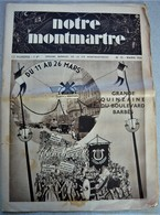 Ancien Journal NOTRE MONTMARTRE Mars 1933 La Vie Montmartoise Bd Barbès Pub TSF Radio Maido Acteur Dullin Toto Guérin - Other
