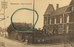 Villers-Perwin :  Maison Communale - Les Bons Villers