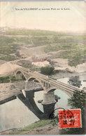 42 VILLEREST - Un Vue Et Le Nouveau Pont Sur La Loire - France