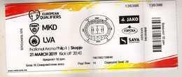 Ticket.Football.soccer.2019 UEFA .Group G.Macedonia Vs Latvia - Tickets D'entrée
