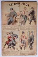 CPA Humour Soldat Guerre 1914 1918 WWI Le Bon Filon Illustrateur Correspondance Militaire - Guerre 1914-18