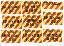 BOL D'OR (MOTOS) 1978 CIRCUIT PAUL RICARD LE CASTELLET 16 17//09/1978  8 CONTREMARQUES DE SORTIE ET 1 ENTREE DE FONCTION - Tickets D'entrée
