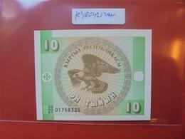 KIRGHIZISTAN 10 TYIYN 1993 PEU CIRCULER/NEUF - Kirgisistan