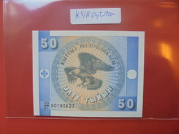 KIRGHIZISTAN 50 TYIYN 1993 PEU CIRCULER/NEUF - Kirghizistan
