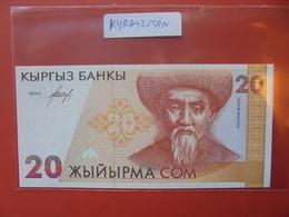 KIRGHIZISTAN 20 SOM 1994 PEU CIRCULER/NEUF - Kirghizistan