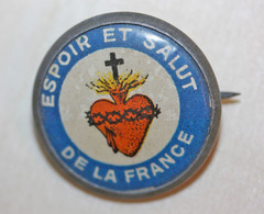 """WW1 - Broche De Poilu """"Espoir Et Salut De La France"""" Sacré Coeur De Jésus - Augis - Lyon - WWI - 1914-18"""
