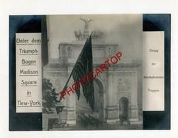 NEW YORK-Retour Troupes Americaines-Arc De Triomphe-MADISON SQUARE-Guerre 14-18-1WK-Grosse PHOTO Allemande- - Guerre 1914-18