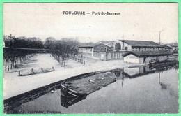 TOULOUSE - PORT SAINT SAUVEUR - Toulouse