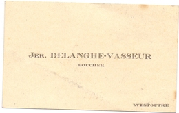 Visitekaartje - Carte Visite - Boucher Jer. Delanghe - Vasseur - Westouter - Cartes De Visite