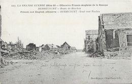 La Grande Guerre 1914-16 - Offensive Franco-Allemande De La Somme - Herbécourt: Route De Biaches - N° 1203 - Guerre 1914-18