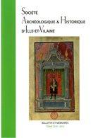 Bulletin Et Mémoires Tome CXVI Par Société Archéologique Et Historique D'Ille Et Vilaine (35) - Bretagne