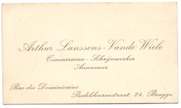 Visitekaartje - Carte Visite - Aannemer Timmerman Arthur Lanssens - Vande Wiele - Brugge - Cartes De Visite