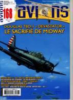 Avions 168 Douglas Devastator Le Sacrifié De Midway - Aviation