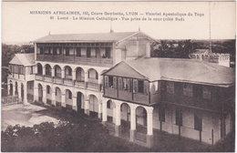 LOME. La Mission Catholique. Vue Prise De La Cour (côté Sud). 81 - Togo