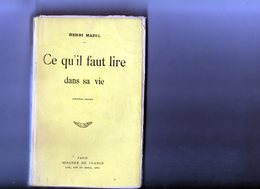 E01  - 1917 - Ce Qu'il Faut Lire Dans Sa Vie - Henri MAZEL - Mercure De France - Livres, BD, Revues