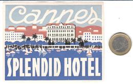 ETIQUETA DE HOTEL  - SPLENDID HOTEL  - CANNES  -FRANCIA - Hotel Labels