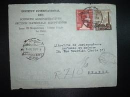 DEVANT Pour FRANCE TP 100 M + TP 5 M OBL.14 OC 59 GARDEN CITY R.P.D. + INSTITUT INTERNATIONAL DES SCIENCES ADMINISTRATIV - Égypte