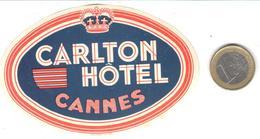 ETIQUETA DE HOTEL  - CARLTON HOTEL  - CANNES  -FRANCIA - Etiquetas De Hotel