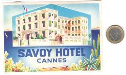 ETIQUETA DE HOTEL  - SAVOY HOTEL  - CANNES  -FRANCIA - Hotel Labels