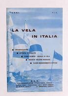 Sport C.O.N.I. - Brochure Federazione Italiana Vela -  La Vela In Italia - 1970 - Non Classificati