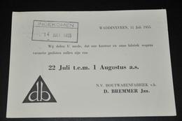 13    BEDRIJFSKAART   N.V. HOUTWARENFABRIEK D. BREMMER Jzn, WADDINXVEEN - 1955 - Kaarten