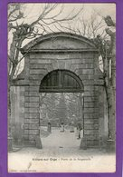 VILLIERS-sur-ORGE - Porte De La Seigneurie  - 1909 - - Frankreich