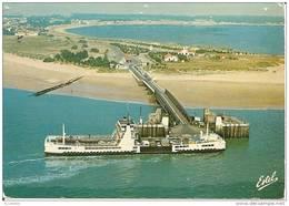 """17  Ile De Ré LE BAC   """" Maréchal De Toiras"""" à   L,Embarcadére De La Pointe De Sablanceaux . (3 Trous Punaise ) - Ile De Ré"""