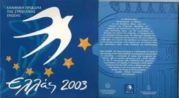 GRECIA 2003 - DIVISIONALE FDC - N.° 9 Pezzi In Euro - Con 5 € Argento / Argent / Silver - Confezione Originale - Grecia