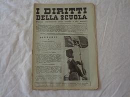 I DIRITTI DELLA SCUOLA - RIVISTA SETTIMANALE DELLA SCUOLA E DEI MAESTRI - N° 24 - 16 APRILE 1939-XVII (ERA FASCISTA) - Libri, Riviste, Fumetti