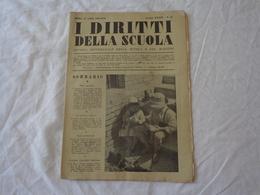 I DIRITTI DELLA SCUOLA - RIVISTA SETTIMANALE DELLA SCUOLA E DEI MAESTRI - N° 26 - 24 APRILE 1938-XVI (ERA FASCISTA) - Libri, Riviste, Fumetti