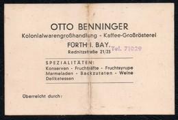 C3773 - Otto Benninger - Kaffe Rösterei Kolonialwaren - Fürth - Visitenkarten