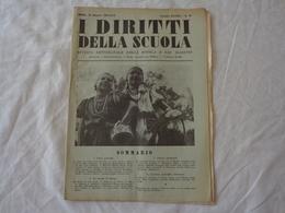 I DIRITTI DELLA SCUOLA - RIVISTA SETTIMANALE DELLA SCUOLA E DEI MAESTRI - N° 29 - 16 MAGGIO 1938-XVI (ERA FASCISTA) - Libri, Riviste, Fumetti