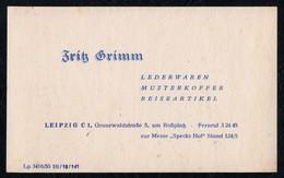 C3774 - Fritz Grimm - Lederwaren Koffer Reiseartikel Leipzig - Visitenkarte DDR - Visitenkarten