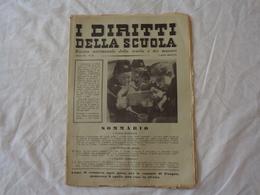 I DIRITTI DELLA SCUOLA - RIVISTA SETTIMANALE DELLA SCUOLA E DEI MAESTRI - N° 23 - 2 APRILE 1939-XVII (ERA FASCISTA) - Autres