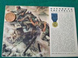 FASCISMO Medaglie D'oro Giuseppe Locatelli - Guerra 1939-45