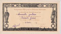 Pas 1)Versement D'OR Pour La Défence Nationale 1917N=4 - Autres