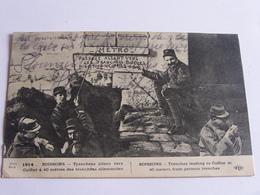 Tranchée Allant Vers Cuffier à 40 Mètres Des Tranchées Allemandes - Guerre 1914-18