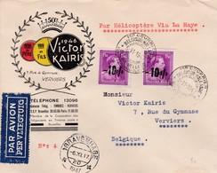 Lettre  Par Hélicoptère Via La Haye Vers Verviers Victor Kairis 1947 - Poste Aérienne