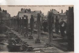 Cpa.Militaire.Mézières-Charleville.Pont D'Arches.Après Le Départ Des Allemands.animé Soldats - Guerre 1914-18