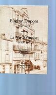 E01 - 1985 DUPONT (Eugène) : La Vie Rémoise 1859 - 1860 - Exemplaire Numéroté 476 Sur 500 - Champagne - Ardenne