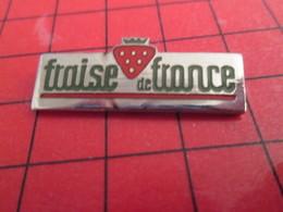 313c PIN's PINS / Rare Et De Belle Qualité / THEME ALIMENTATION : FRUIT FRAISE DE FRANCE - Food