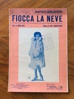 GRAFICA EDITORIALE SPARTITO MUSICALE Fiocca La Neve Di Neri-Bonavolonta'  REP.ANNA FOUGEZ  EDIZIONI LA CANZONETTA 1926 - Musica Popolare