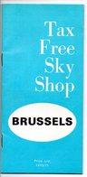 Tax Free Sky Shop Brussels Airport Luchthaven Brussels Price List Prijslijst 32blz Reclame - Aviation Commerciale