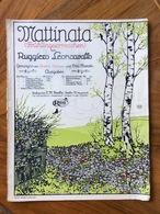 GRAFICA EDITORIALE  GERMANIA 1904  MATTINATA Von LEONCAVALLO Gesungen Von ENRICO CARUSO Und Otto Marak - Volksmusik